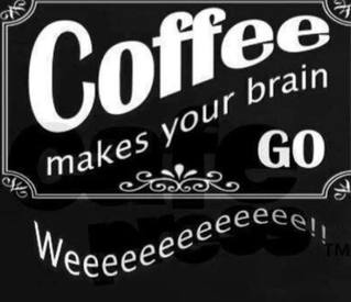Brain Needs Caffeine!