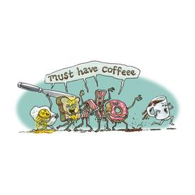 Breakfast Must Have Coffee!