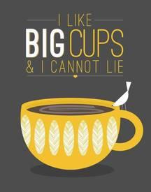 Big Cup?