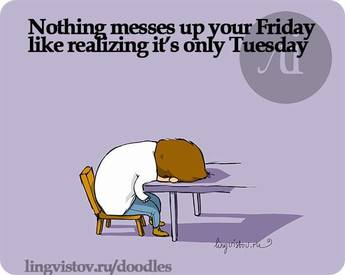 Been A Long Week?