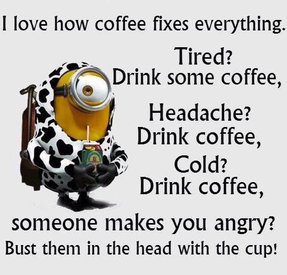 Coffee Solves All Problems!