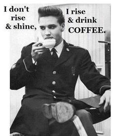 How Did Elvis Like His Coffee?