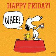 Happy Friday To You!