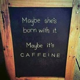Um, Definitely Caffeine!
