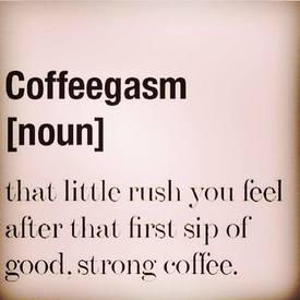 Coffeegasm!