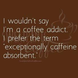 Hey Caffeine Addicts!