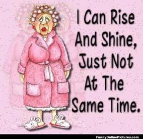 Rise & Shine!