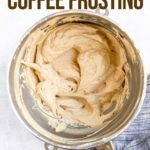 How To Make Coffee Frosting!