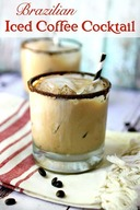 Brazilian Iced Coffee Cocktail!