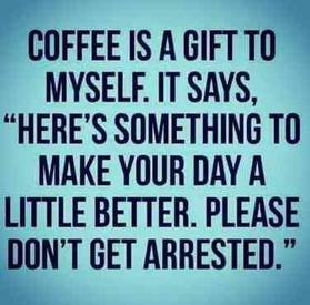 Coffee Is A Gift!