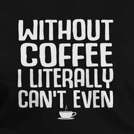 Without Coffee?