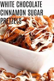 White Chocolate Cinnamon & Sugar Pretzels!