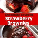 Chocolate Covered Strawberry Brownies!