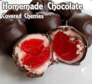 Chocolate Covered Cherries!