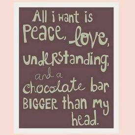 Peace, Love & Chocolate!