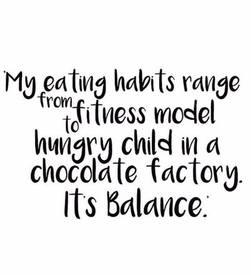 A Balanced Diet!