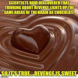 Revenge Is Sweet!
