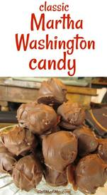 Martha Washington Candy!