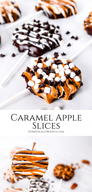 Caramel Apple Slices!