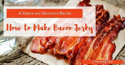 How To Make Bacon Jerky!