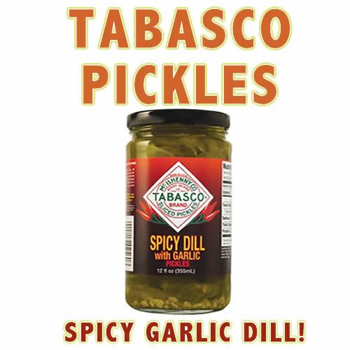 Tobasco garlic dills words