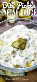 Dill Pickle Tarter Sauce!