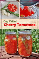 Pickled Cherry Tomatoes!