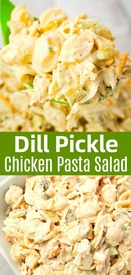 Dill Pickle Chicken Pasta Salad!