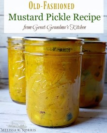 Old Fashioned Mustard Pickles!