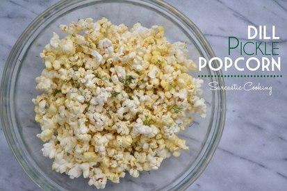 Dill Pickle Popcorn!