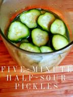 5 Minute Half Sour Pickles!