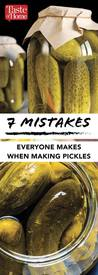 7 Common Pickle Mistakes!