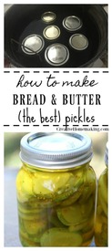 How To Can Bread & Butter Pickles!