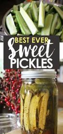 Best Ever Sweet Pickles!